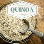 Esta permitida la Quinoa en la dieta Paleo?