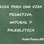Guia para una vida paleolítica
