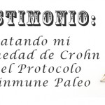 Testimonio Paleo: Enfermedad de Crohn