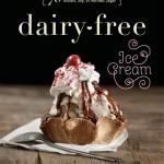 """""""Dairy Free Ice Cream"""" Receta, reseña y sorteo"""