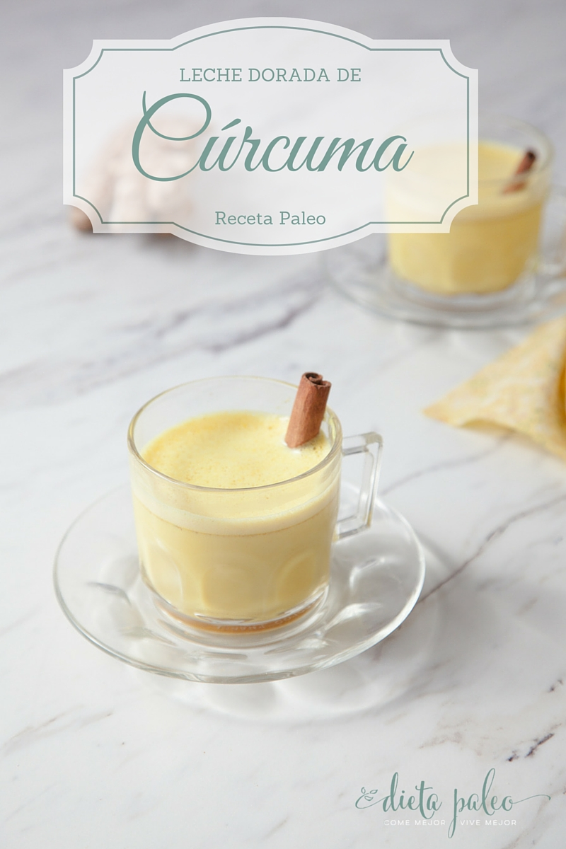leche dorada de c rcuma paleo dieta paleo